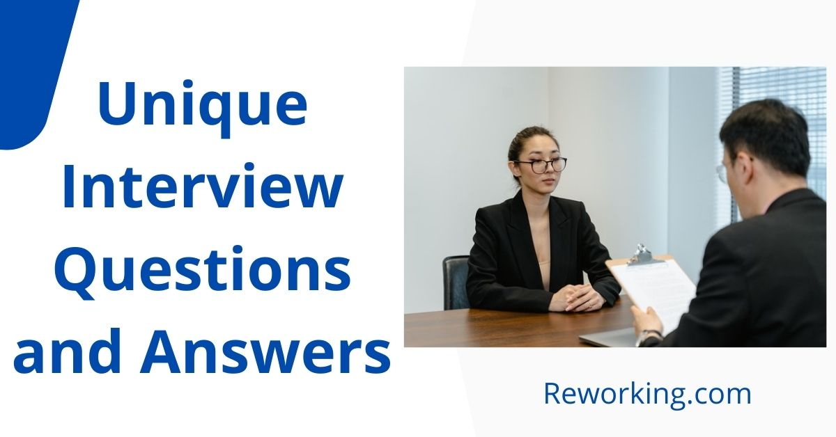Unique Interview Questions and Answers