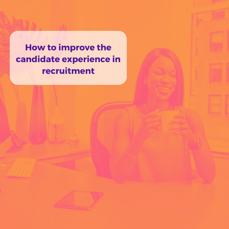 how to improve candidate experience in recruitment