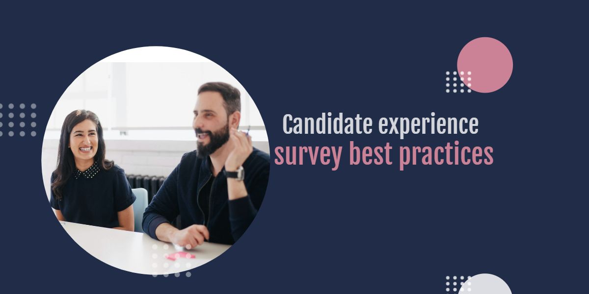 candidate experience survey best practices