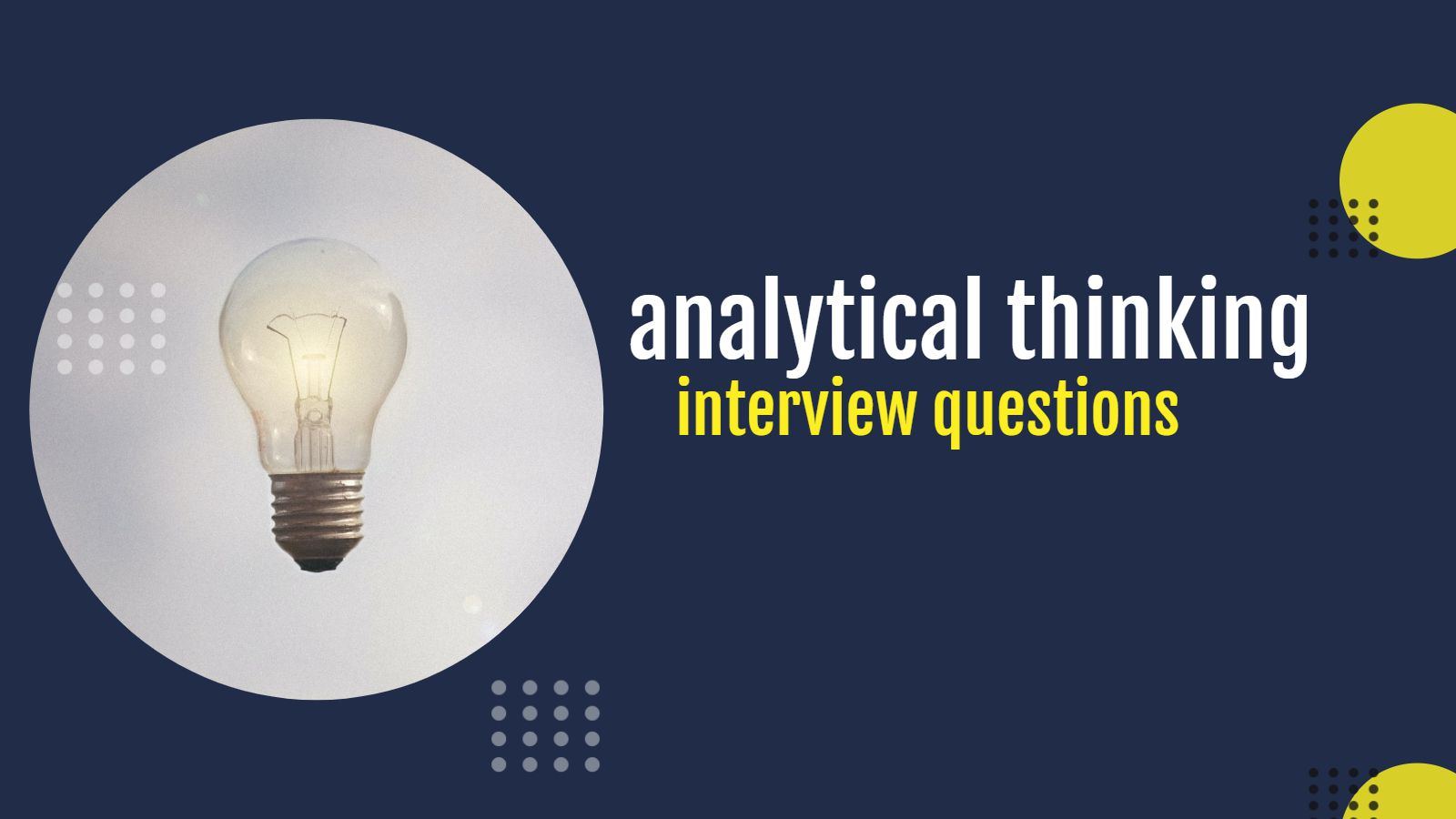 analytical thinking interview questions