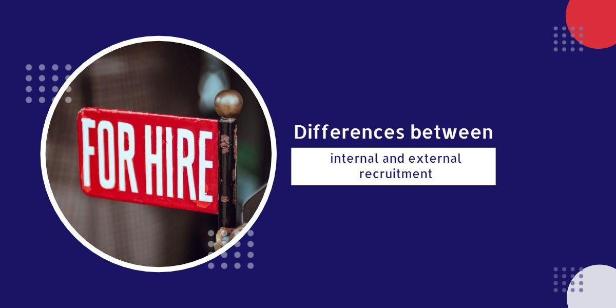 Differences between internal and external recruitment