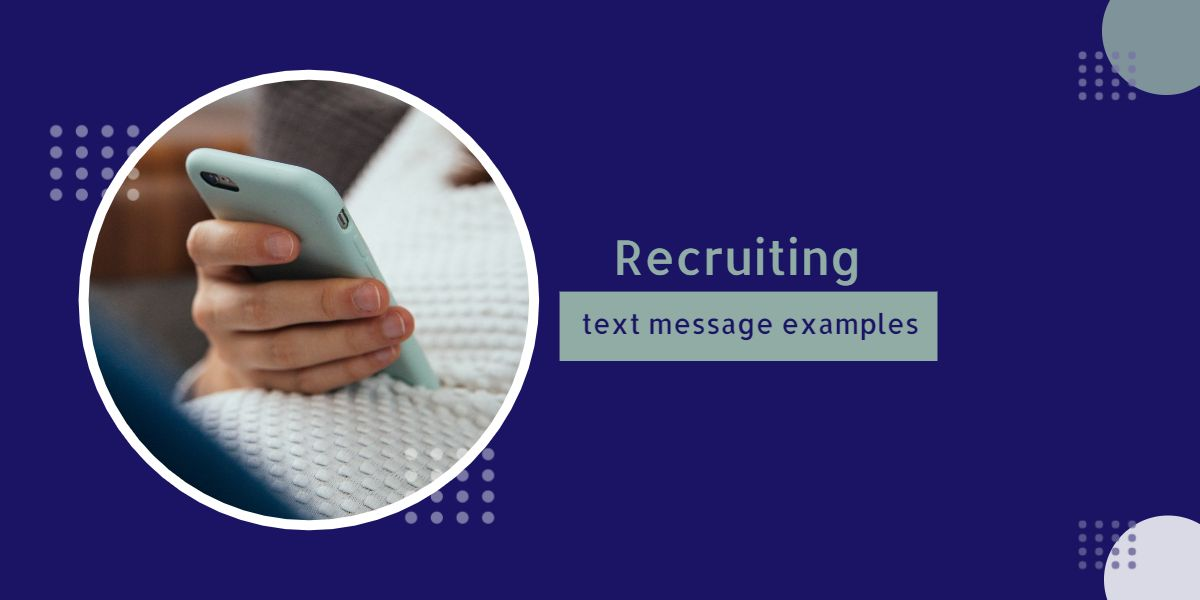 Recruiting text message examples
